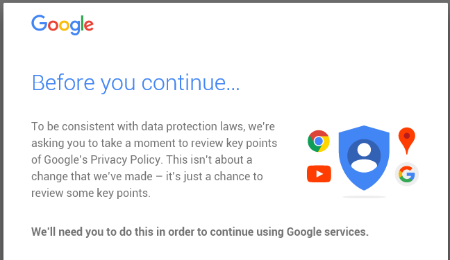 Google Privacy Policy >> Blocked from Google search: agree our terms or else go